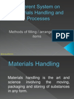 Different System on Materials Handling and Processes