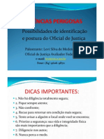 DILIGÊNCIAS PERIGOSAS - Possibilidades de Identificação e Postura do Oficial de Justiça [Modo de Compatibilidade]