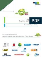 Présentation de la remise de Prix - Trophées des Têtes Vertes 2012