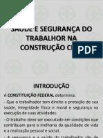 SEGURANÇA E SAÚDE DO TRABALHO NA CONSTRUÇÃO CIVIL