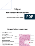 2nd Lecture on the Female Reproductive Histology by Dr. Roomi