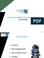 Class et Tri - Organisation Et Dematerialisation Des Documents - Presentation de La Societe