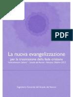 La nuova evangelizzazione per la trasmissione della fede cristiana