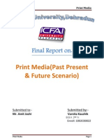 Print Media.. Past Present and Future Scenario