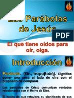 SERIE Las Parábolas (1)