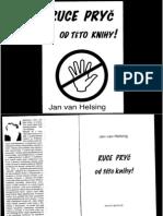 Jan Van Helsing Ruce Pric Od Teto Knihy