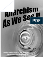 Anarchism as We See It [an Introduction to the Politics of the Anarchist Federation]