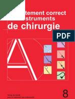 MATÉRIAUX - LE TRAITEMENT CORRECT DES INSTRUMENTS DE CHIRURGIE