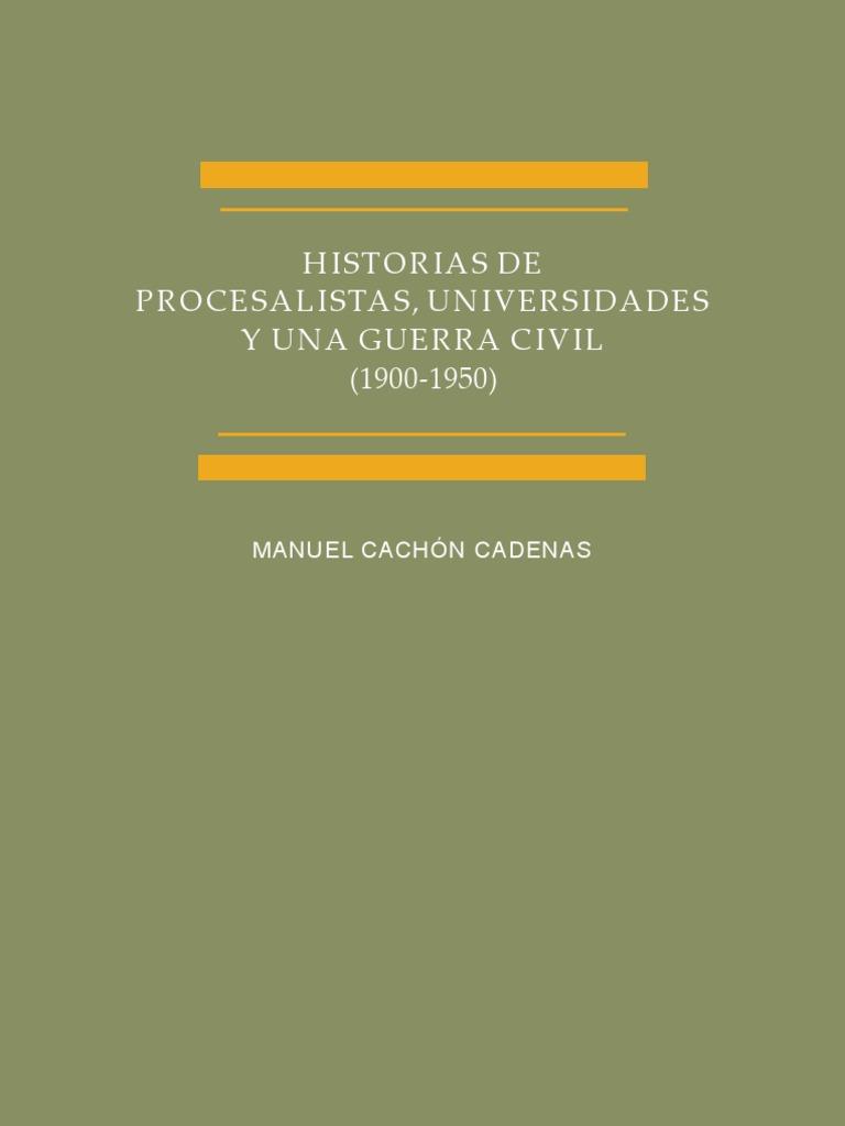 Historia Universidades Una Guerra Procesalistas Civil Y vvq5ar