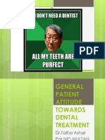 General patient attitude towards dental treatment