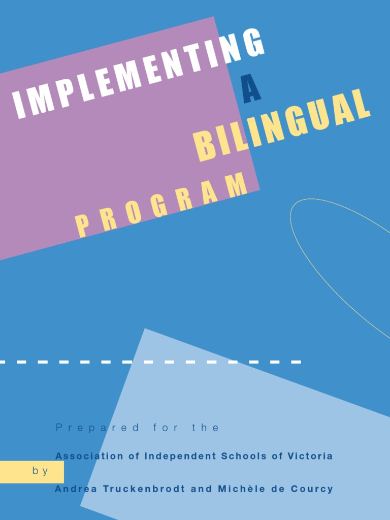 Implementing a Bilingual Program | Multilingualism | Second Language