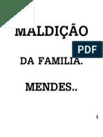 07- MALDIÇÃO DA FAMILIA MENDES