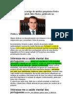 Transcrição do artigo do médico psiquiatra Pedro Afons1