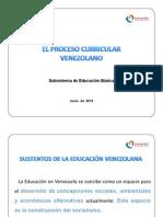 El Proceso Curricular Venezolano