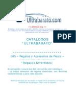 003 - Regalos y Accesorios de Fiesta - Regalos Divertidos - UT