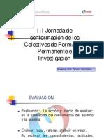 III Jornada de Conformación de los Colectivos de Formación Permanente e Investigación