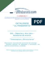 003 - Deportes y Exteriores - Accesorios de Exterior - Telescopios y Binoculares - UT