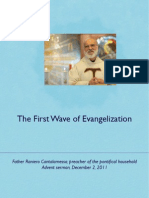 The First Wave of Evangelization