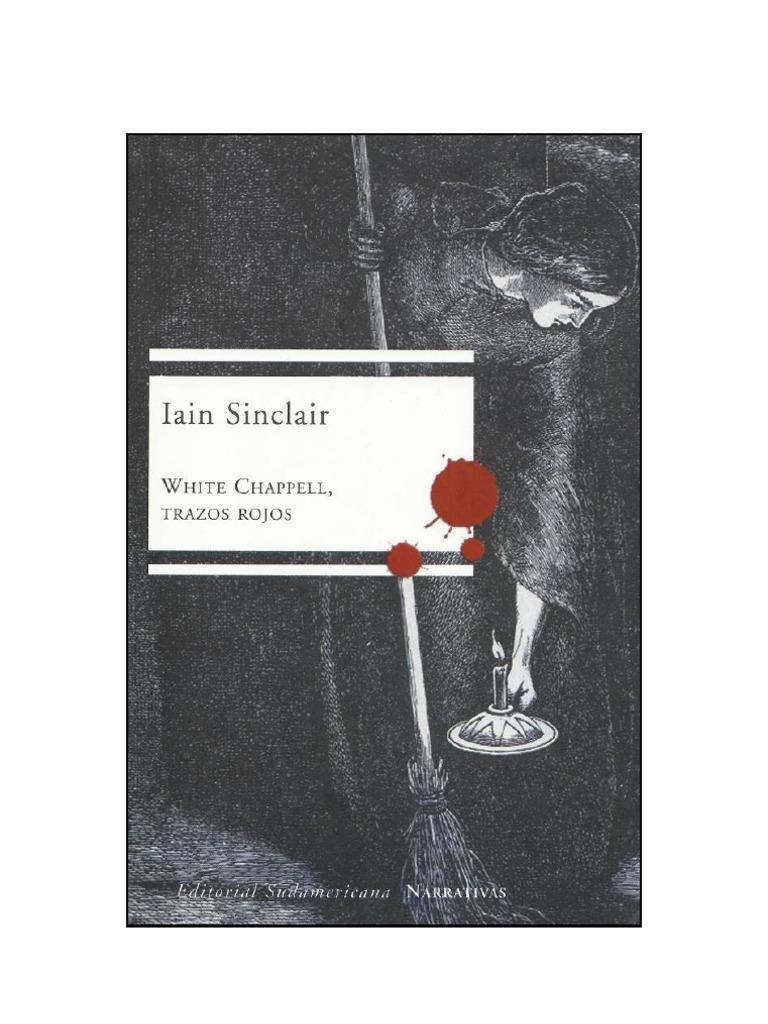 Sinclair, Iain - White Chappell, Trazos Rojos [PDF]