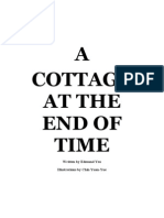 A COTTAGE AT THE END OF TIME by Edmund Yeo with illustrations from Chin Yuan-Yue
