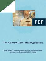 The Current Wave of Evangelization
