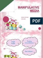 Manipulative Media Final