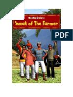 The Sweat of the Farmer (English)