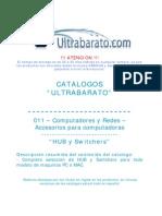 011 - Accesorios Para Computadora - HUB y Switchers - UT