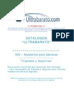 005 - Accesorios Para Camara - Tripodes y Soportes - UT