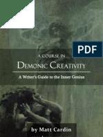 A Course in Demonic Creativity