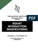 Squat Interaction Maneuvering