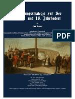 1908 GERBER Paul. Ermattungsstrategie Zur See Im 17. Und 18. Jahrhundert