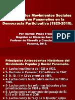 El Papel de los Movimientos Sociales y Populares Panameños en la Democracia Participativa (1925-2010).