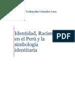 Indentidad, Racismo en El Peru