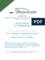 013 - Accessorios Por Tipos - Organizadores de Cables - UT