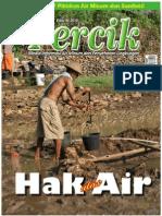 Hak atas Air. Media Informasi Air Minum dan Penyehatan Lingkungan PERCIK Edisi III Tahun 2010