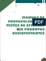 Manual de Protocolos para Testes de Eficácia em Produtos Desinfestantes