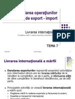 Prezentare TEMA7MAI Derularea Contractelor de Export - Import - 1.Pregatirea Marfii Pentru Export