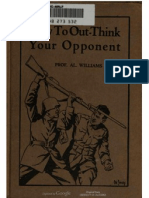 How to Out-Think Your Opponent ,. Prof. Al. Williams 1918
