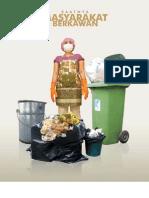 Saatnya Masyarakat Berkawan. Pengelolaan Sampah Berbasis Masyarakat