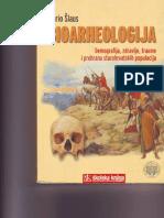 BIOARHEOLOGIJA - Demografija, Zdravlje, Traume i Prehrana Starohrvatskih Populacija