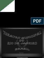 Theatro Municipal Do Rio DeJaneiro