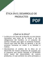 ÉTICA EN EL DESARROLLO DE PRODUCTOS