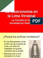 Comida Virreinal - Monasterios