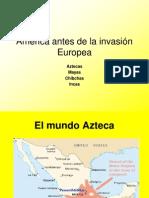 De Aztecas, A Chibchas