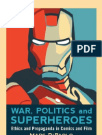 War, Politics and Superheroes _ Ethics and Propaganda in Comics and Film - DiPaolo, Marc(Author)