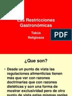 Las Restricciones Gastronómicas