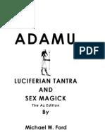 Adamu Luciferian Tantra and Sex Magick