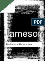 Fredric Jameson the Political Unconscious Narrative as a Socially Symbolic Act 2002