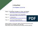 Java Using BlueJ  [ Chapters 1,2,3 & 4] ( Prof. Ananda M Ghosh.)